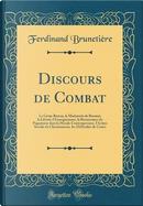 Discours de Combat by Ferdinand Brunetière