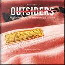 Outsiders. Maglie, corridori e la primavera del ciclismo by Francesco Ricci