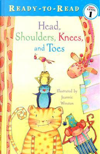 Head, Shoulders, Knees, and Toes by Jeannie Winston
