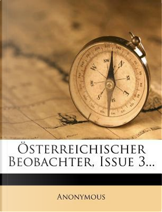 Sterreichischer Beobachter, Issue 3. by ANONYMOUS