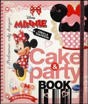 Cake & party book. Minnie by Walt Disney Company Italia