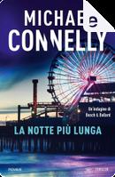 La notte più lunga by Michael Connelly
