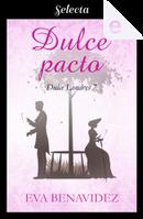 Dulce pacto by Eva Benavídez