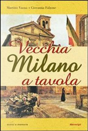 Vecchia Milano a tavola by Martino Vaona