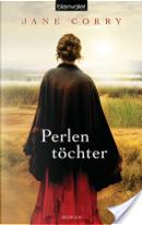 Perlentöchter by Jane Corry