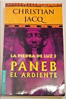 Paneb l'Ardent by Christian Jacq