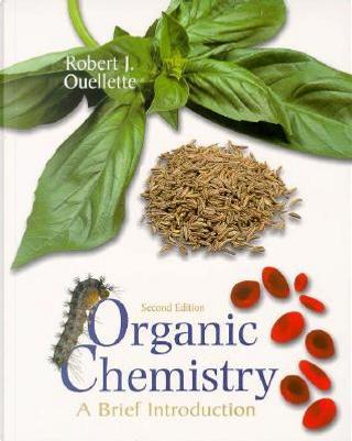 Organic Chemistry by Robert J. Ouellette