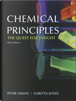Chemical Principles + Ebook Access Card by Peter Atkins