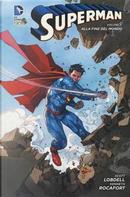 Alla fine del mondo. Superman by Scott Lobdell