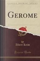 Gérôme (Classic Reprint) by Albert Keim