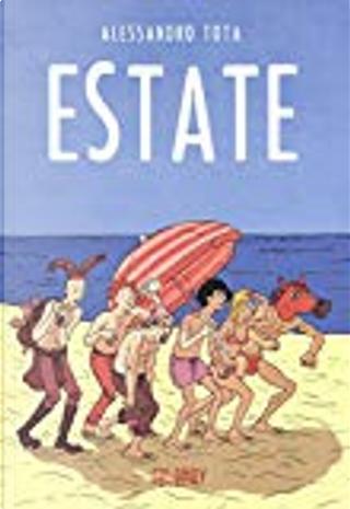 Estate by Alessandro Tota