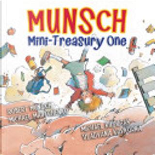 Munsch Mini-Treasury One by Robert N. Munsch