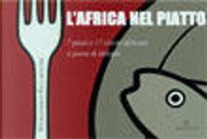 L'Africa nel piatto by Piersandro Pallavicini
