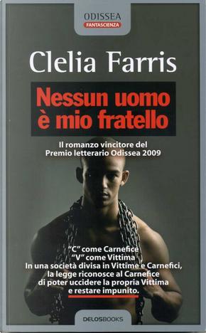 Nessun uomo è mio fratello by Clelia Farris