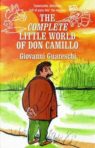 The Little World of Don Camillo (No. 1 in the Don Camillo series) by Giovanni Guareschi