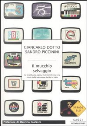 Il mucchio selvaggio by Giancarlo Dotto, Sandro Piccinini