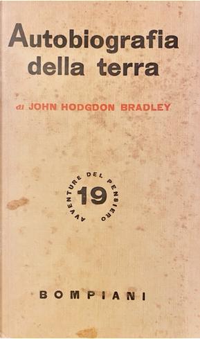 Autobiografia della terra by John Hodgdon Bradley