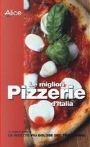 Le migliori pizzerie d'Italia