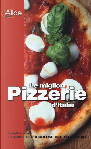 Le migliori pizzerie d'Italia by