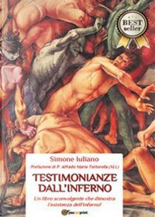 Testimonianze dall'inferno by Simone Iuliano