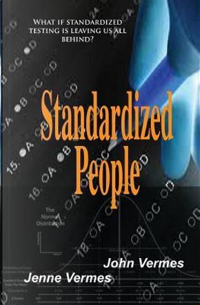 Standardized People by John Vermes