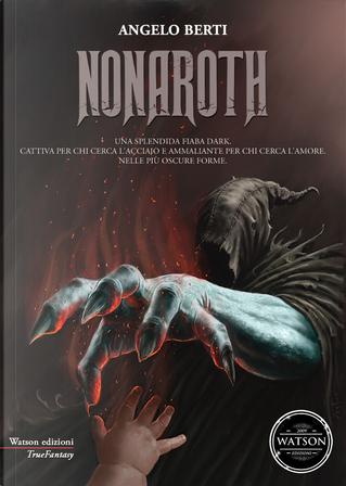 Nonaroth by Angelo Berti