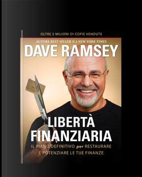 Liberta' finanziaria by Dave Ramsey