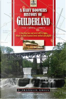 A Baby Boomers History of Guilderland NY by John Green