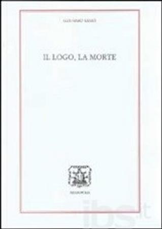 Il logo, la morte by Gennaro Sasso