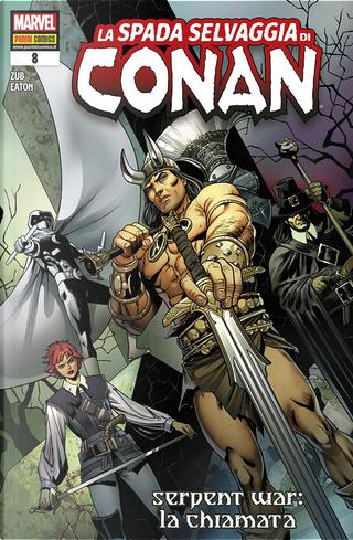 La spada selvaggia di Conan n. 8 by Jim Zub