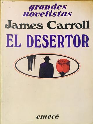 El desertor by James Carroll