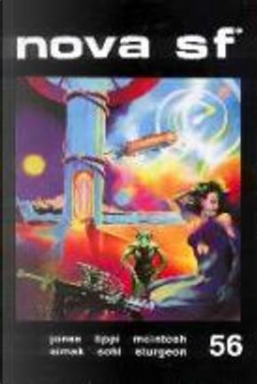 Nova SF* 56 - II serie by Clifford D. Simak, Giuseppe Lippi, J. T. McIntosh, Jerry Sohl, Lester del Rey, Raymond F. Jones, Theodore Sturgeon