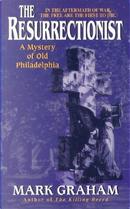 The Resurrectionist by Mark Graham