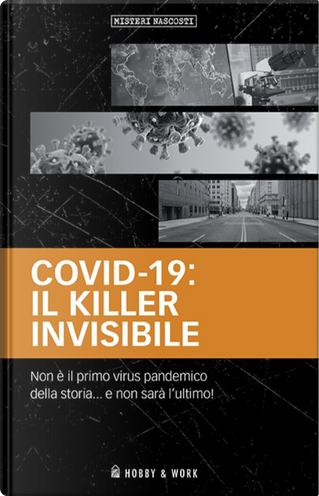 Covid-19: il killer invisibile