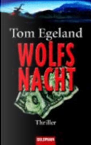 Wolfsnacht by Tom Egeland