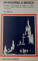 Un inverno a Mosca by Jay Martin