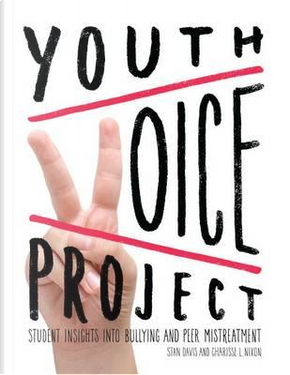 Youth Voice Project by Stan Davis