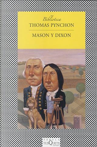 Mason y Dixon by Thomas Pynchon