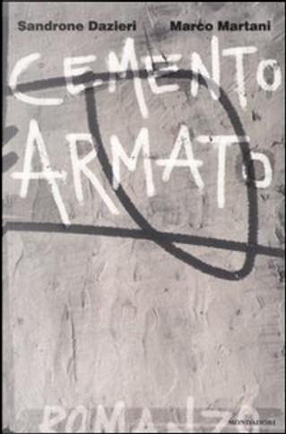 Cemento armato by Marco Martani, Sandrone Dazieri