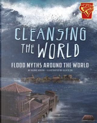 Cleansing the World by Blake Hoena