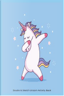 Doodle & Sketch Unicorn Activity Book by Creative Juices Publishing
