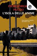 L'isola delle anime by Piergiorgio Pulixi