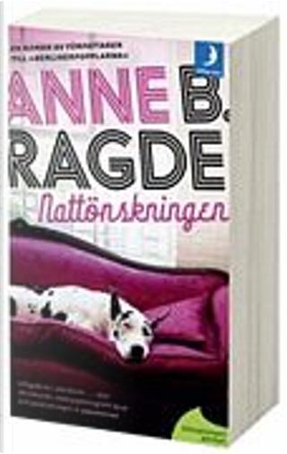 Nattönskningen by Anne B Ragde