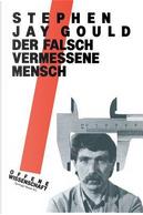 Der Falsch Vermessene Mensch by Stephen Jay Gould