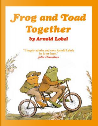 Frog and Toad Together (Frog and Toad) by Arnold Lobel