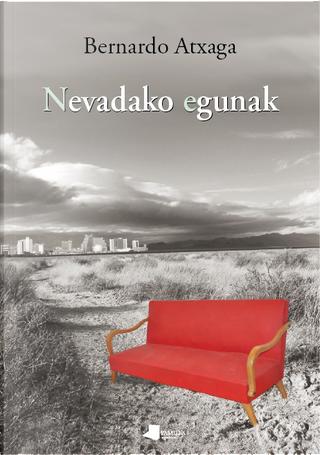 Nevadako egunak by Bernardo Atxaga