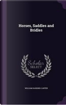 Horses, Saddles and Bridles by William Harding Carter