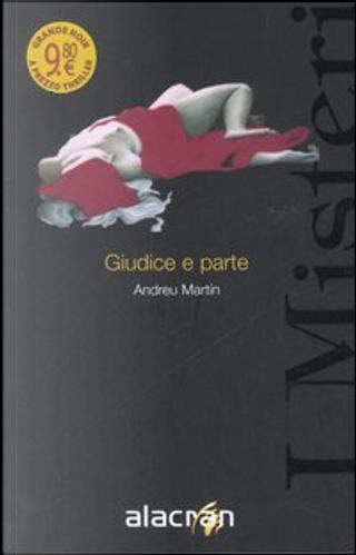 Giudice e parte by Andreu Martin