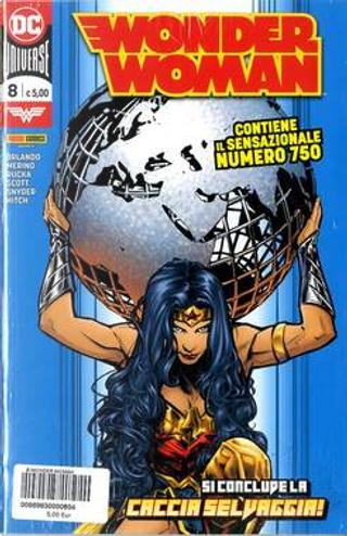 Wonder Woman n. 8 by Greg Rucka, Scott Snyder, Steve Orlando
