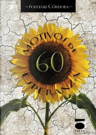60 Motivos de esperanza by Marisol Córdoba
